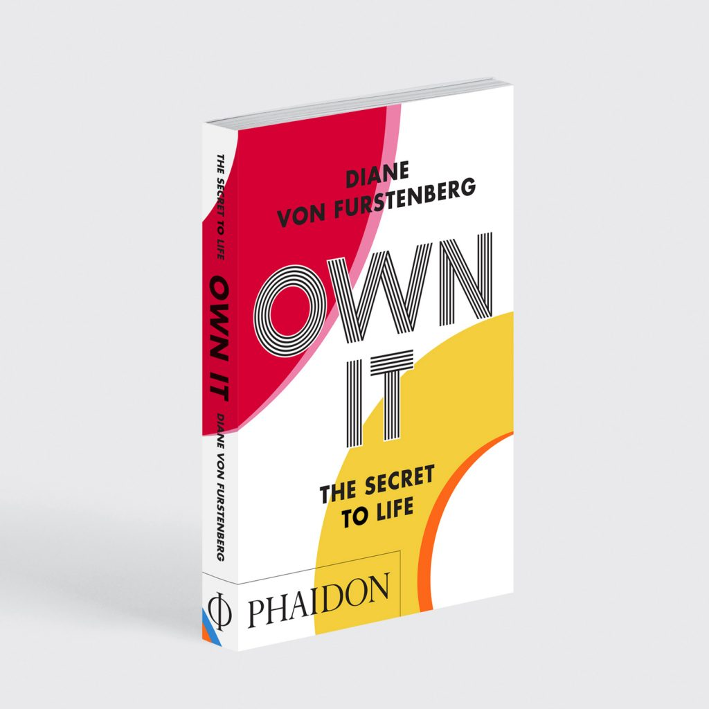 novo livro own it, the secret to life de diane von furstenberg